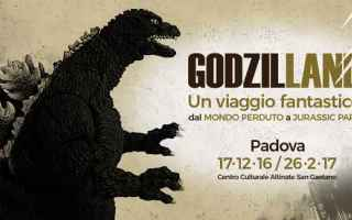Cinema: padova  mostre  godzilla  dinosauri