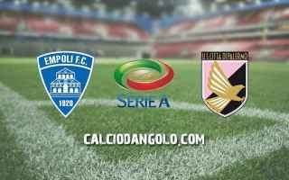Serie A: empoli  palermo  formazioni ufficiali