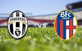 Serie A: juventus  bologna  formazioni