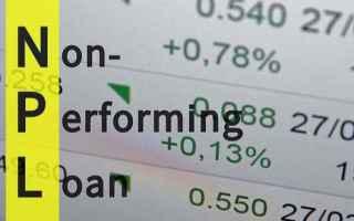 Borsa e Finanza: npl  abi  crediti deteriorati