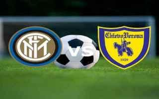 Serie A: inter  chievo  posticipo  formazioni