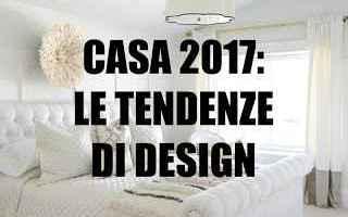 Design: tendenze  design  2017  arredamento