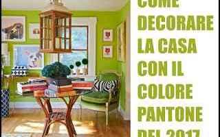 Design: pantone 2017  colore pantone  arredare