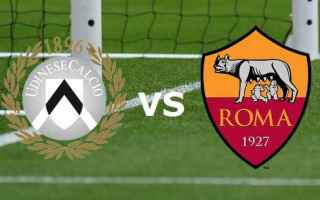 Serie A: udinese  roma  streaming