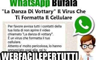 Cellulari: whatsapp  bufala  danza