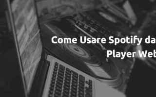 https://www.diggita.it/modules/auto_thumb/2017/01/20/1576984_Come-Usare-Spotify-dal-Player-Web_thumb.jpg