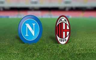 Serie A: napoli  milan