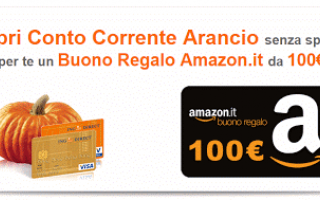 Soldi Online: conto  arancio  amazon  promo  regalo