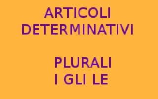 i gli le  frasi scuola  articoli plurali
