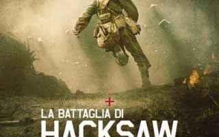 Cinema: film storia vera  hacksaw ridge cinema