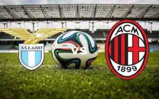 Serie A: lazio  milan  formazioni  campionato