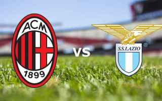 Serie A: lazio  milan  streaming  live