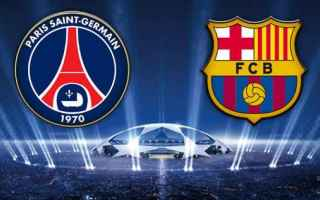 Champions League: psg  barcellona  streaming