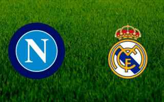 Champions League: napoli  streaming  real madrid  champions  real madrid napoli