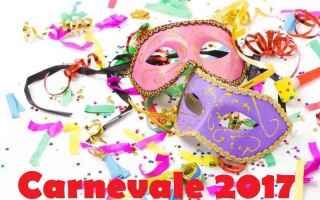 Cultura: Curiosità sul Carnevale 2017...Scopriamole insieme...