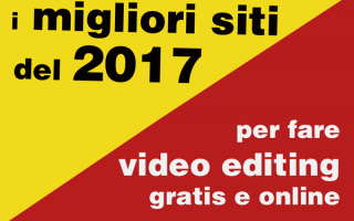 Video online: video  creare  modificare  gratis  video editing