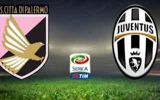 Serie A: juventus. palermo  streaming