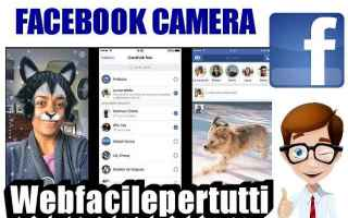 Facebook: facebook facebook camera effetti stories