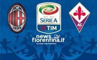 Serie A: milan  fiorentina  campionato