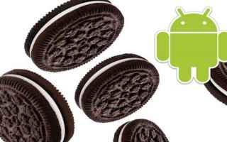 Android: android  oreo  aggiornamento