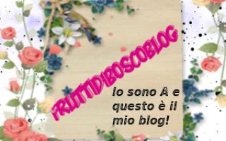 blog  aggiornamenti  fruttidiboscoblog