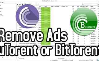 File Sharing: utorrent  pubblicità  bloccare  2017