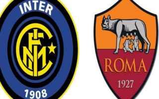 Serie A: inter  roma  formazioni  serie a