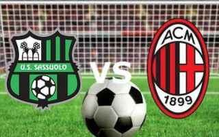 Serie A: sassuolo  milan  streaming  live