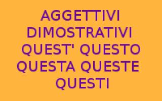 Scuola: aggettivi dimostrativi  grammatica itali