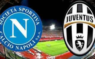 Coppa Italia: juventus  napoli  streaming