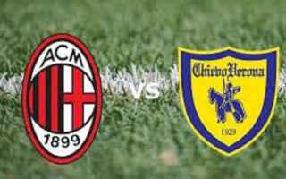 Serie A: milan  chievo  statistiche  formazioni