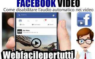 Facebook: facebook disabilitare audio