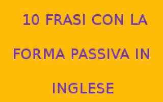 Scuola: forma passiva  inglese  teoria  frasi