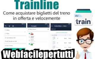 Viaggi: trainline  app  biglietti  offerta