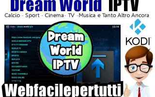 File Sharing: dream world iptv  iptv  kodi  addon