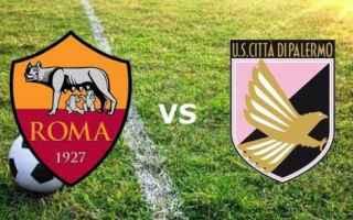 Serie A: palermo  roma  palermo  roma