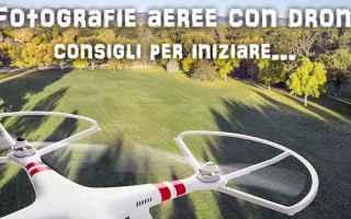 Gadget: drone  droni fotografia