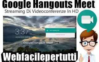 Software Video: google hangouts meet  app  streaming