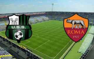 Serie A: roma  sassuolo