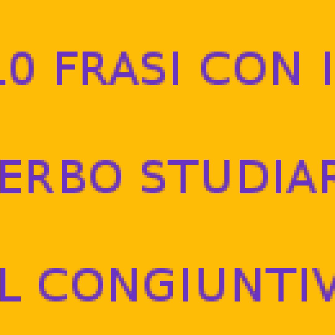 studiare  verbi italiani  congiuntivo