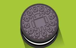 Software: Google pubblica la prima Developer Previev di Android O