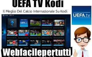 File Sharing: uefa tv addon  kodi  addon  uefa