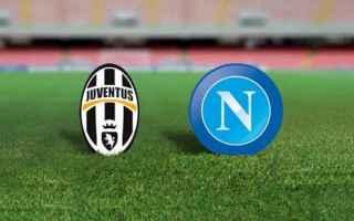 Coppa Italia: napoli  juventus  streaming