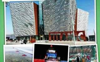 Viaggi: belfast  weekend  irlanda  nord irlanda