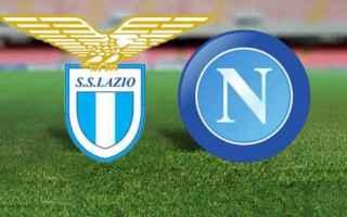 Serie A: lazio  napoli  streaming