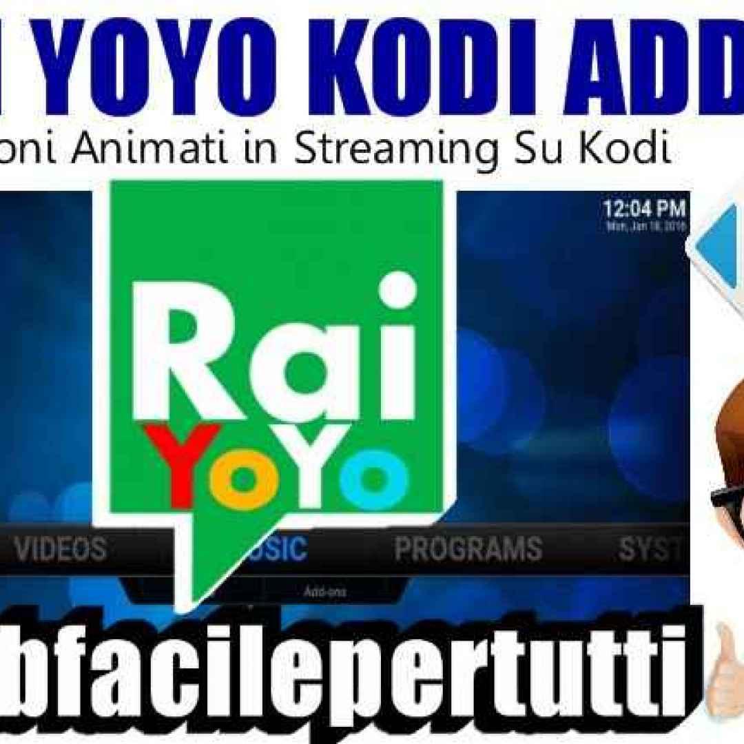 Rai yoyo kodi addon cartoni animati in streaming o