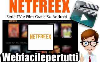netfreex  app  streaming  film  serie tv