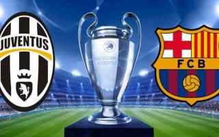 Champions League: barcellona  juventus