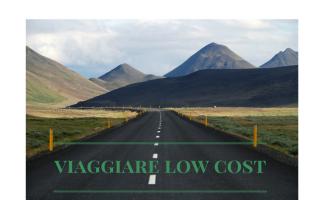 Viaggi: viaggiare  low cost