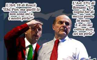 Satira: art. 18  bersani  jobs act  matteo renzi